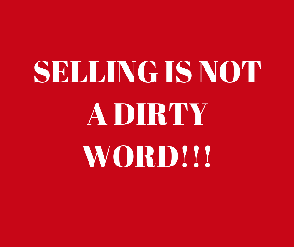 SELLING IS NOT A DIRTY WORD (1)